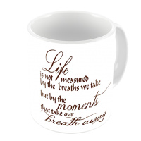 1-Motivational Mug Sample - life is not measured by the breaths we take