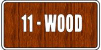 11 - Wood