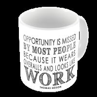 1-Motivational Mug Sample - Opportunity is missed