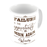 1-Motivational Mug Sample - failure is the opportunity to begin again